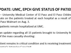 UPDATE: UMC, EPCH GIVE STATUS OF PATIENTS